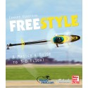 Freestyle- A Master's Guide to 3-D Flight - English Edition